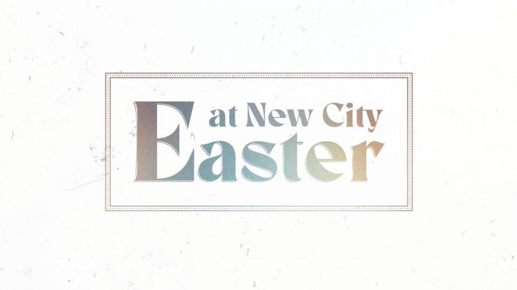 Easter at New City