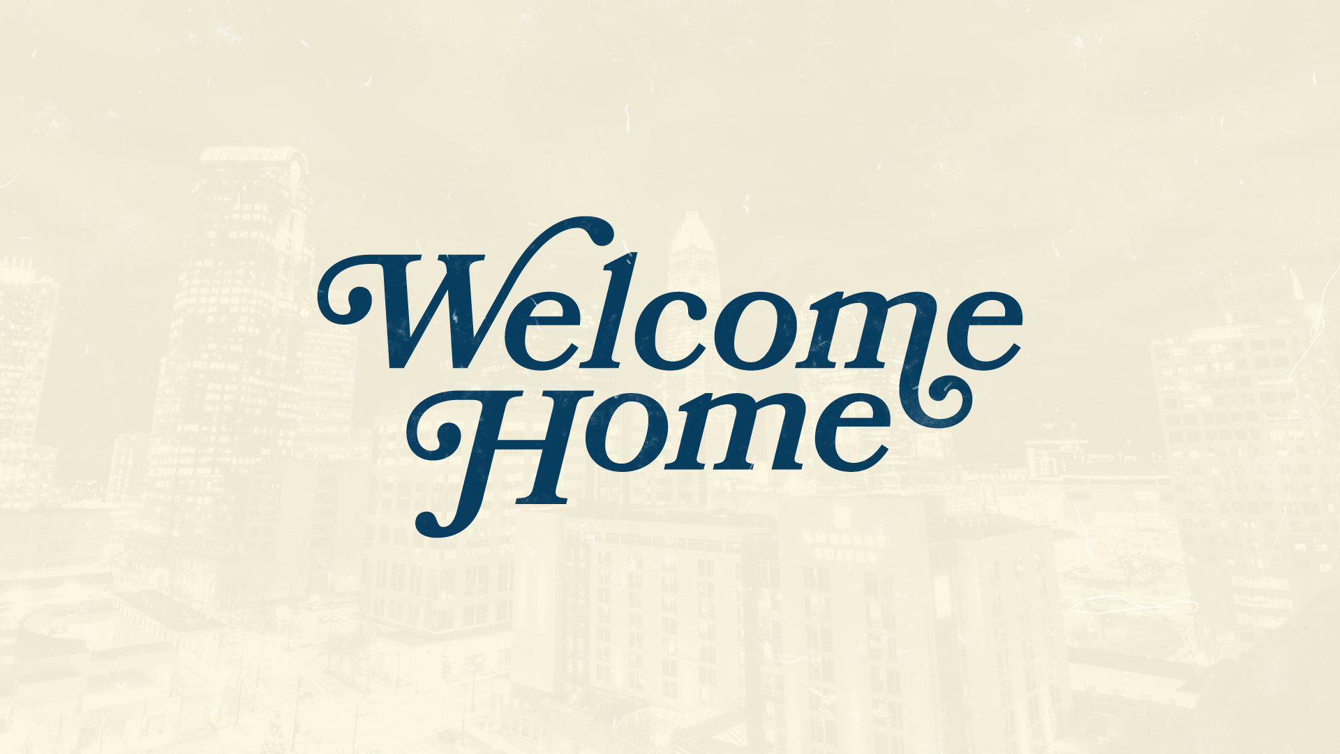 Welcome Home, New City!