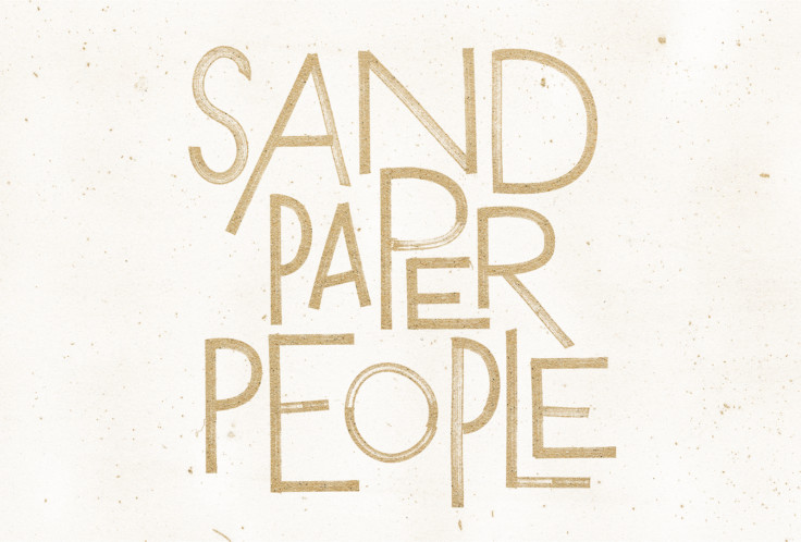 Three Truths about Sandpaper People